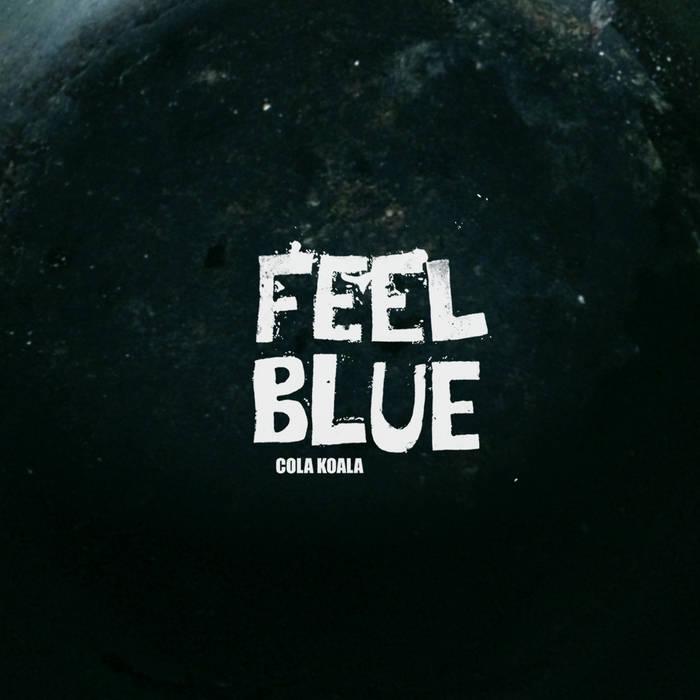 Feel Blue cover art