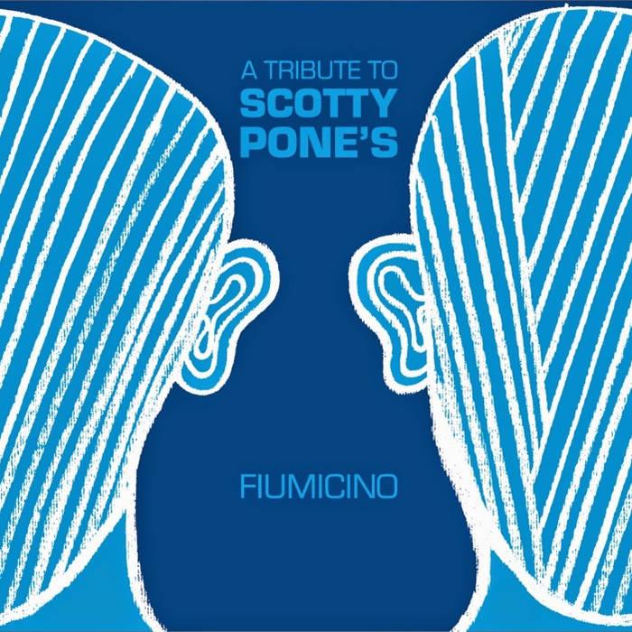 A Tribute To Scotty Pone's Fiumicino cover art
