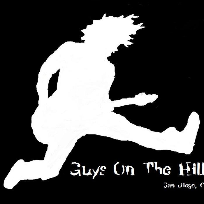 Guys on the Hill (Original Full-length) cover art