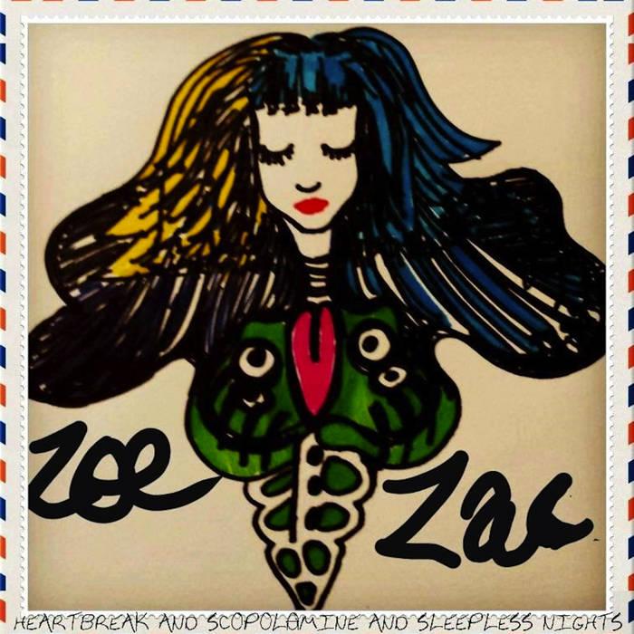 Zoe Zac - Heartbreak & Scopolamine cover art