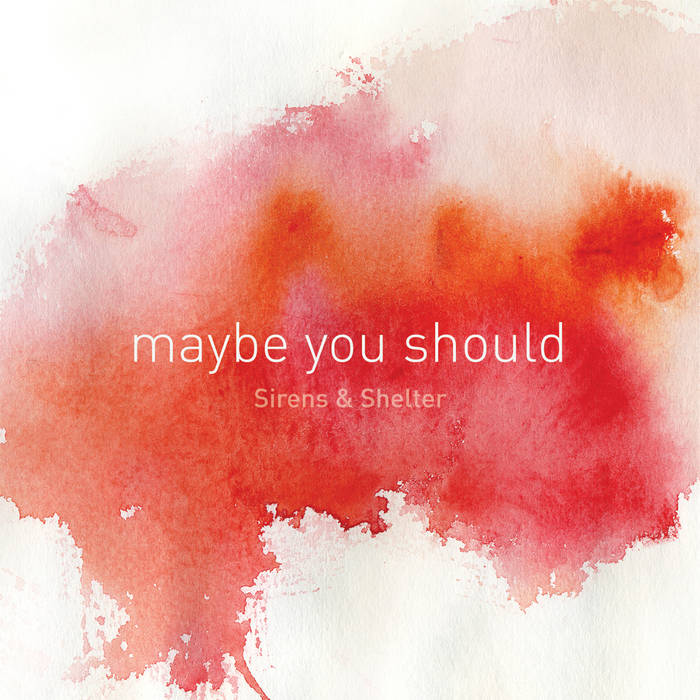 Maybe You Should cover art