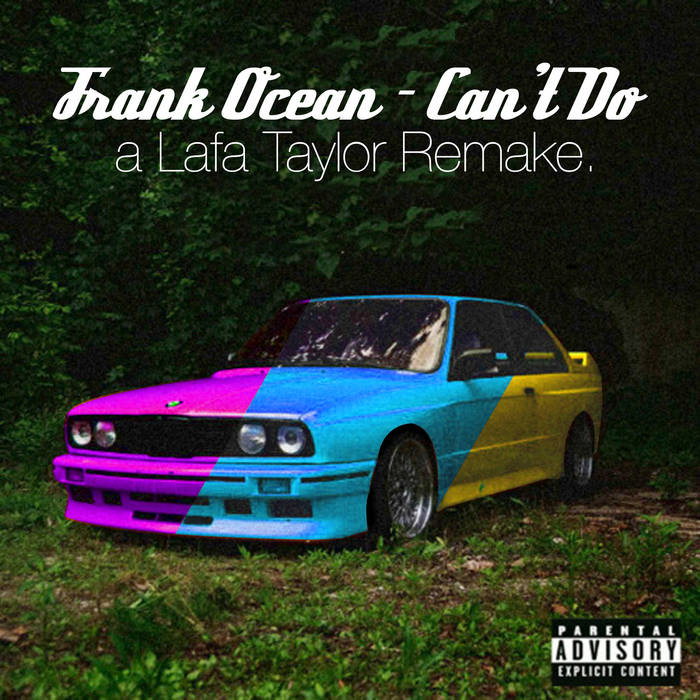 Can't Do - a Lafa Taylor Remake (2011) cover art