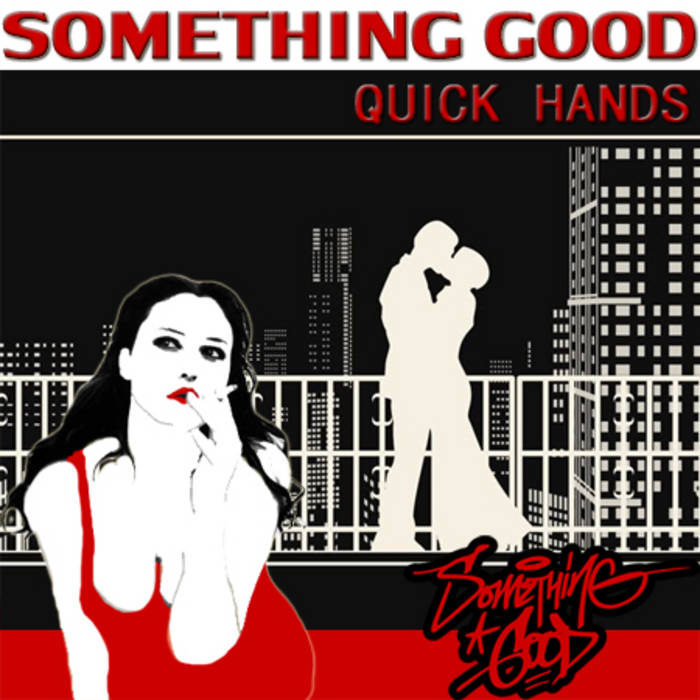 Quick Hands (2011) cover art