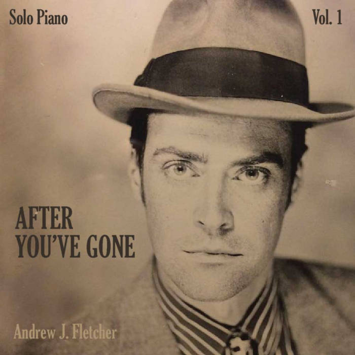 After You've Gone - Solo Piano Vol. 1 cover art