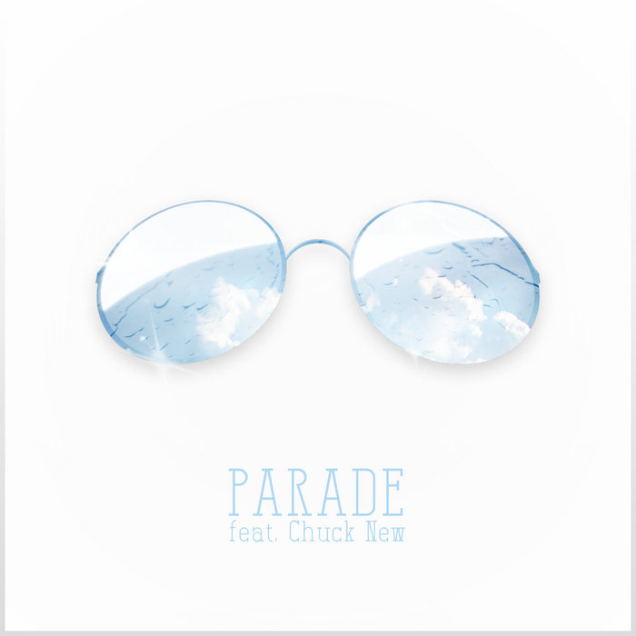 Parade (feat. Chuck New) cover art