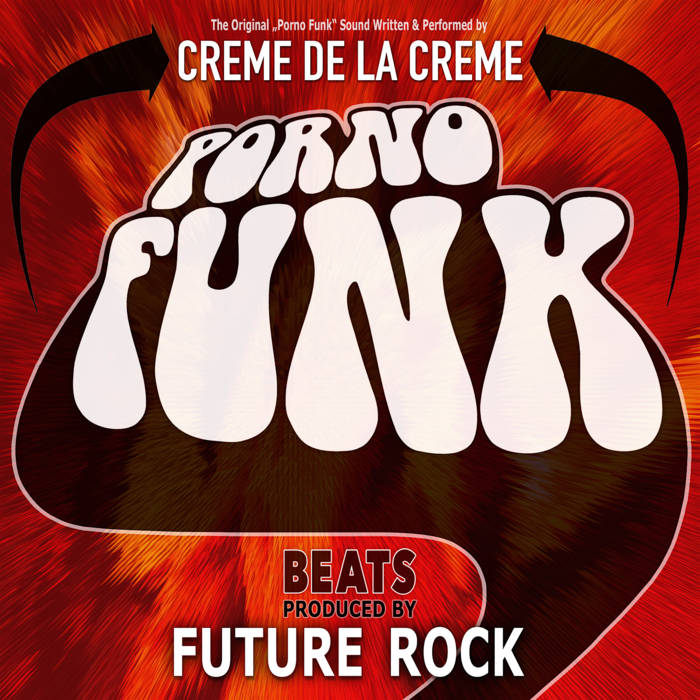 Porno Funk Beats (Produced by Future Rock) cover art