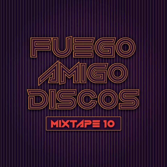 Mixtape #10 cover art