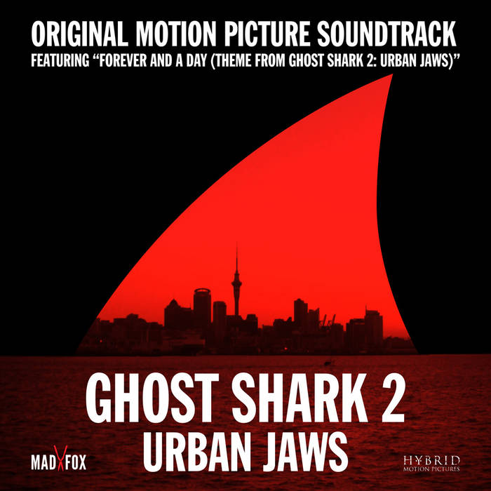 Ghost Shark 2: Urban Jaws (Original Motion Picture Soundtrack) cover art