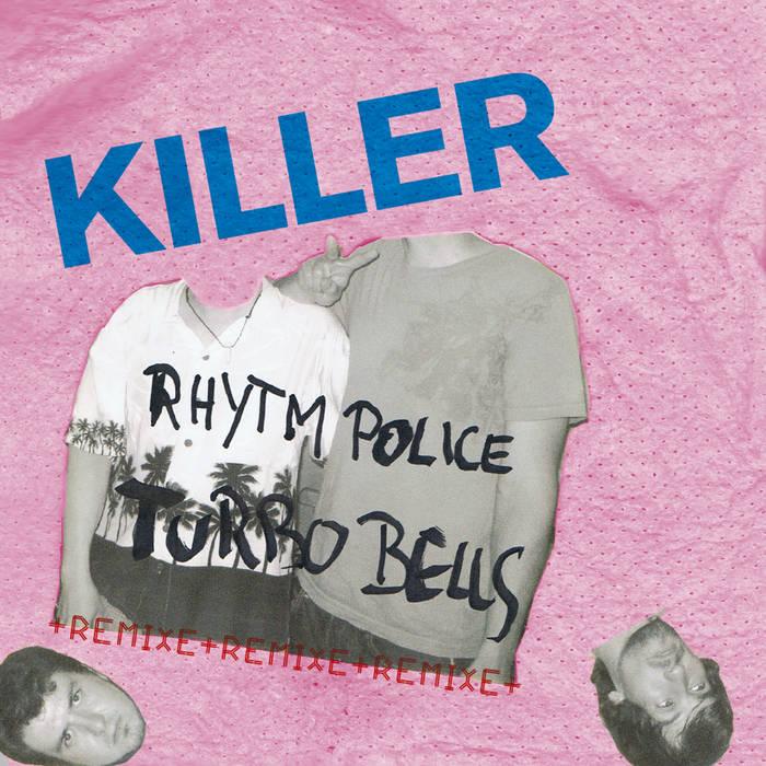 Killer +remixe+remixe+remixe cover art