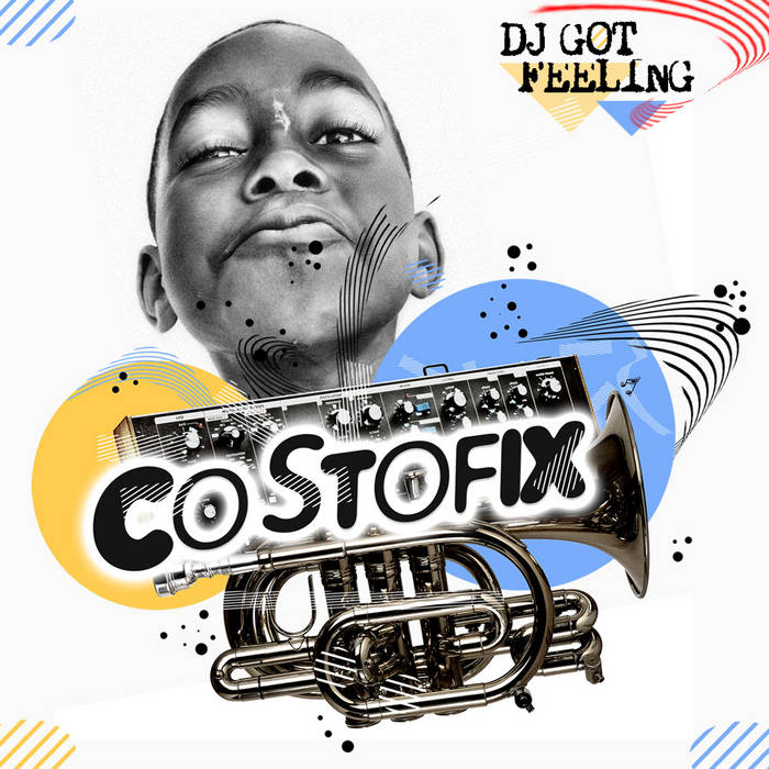 Costofix - Dj got feeling (Original) cover art