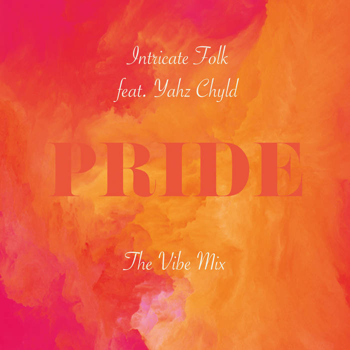 Pride (The Vibe Mix) cover art