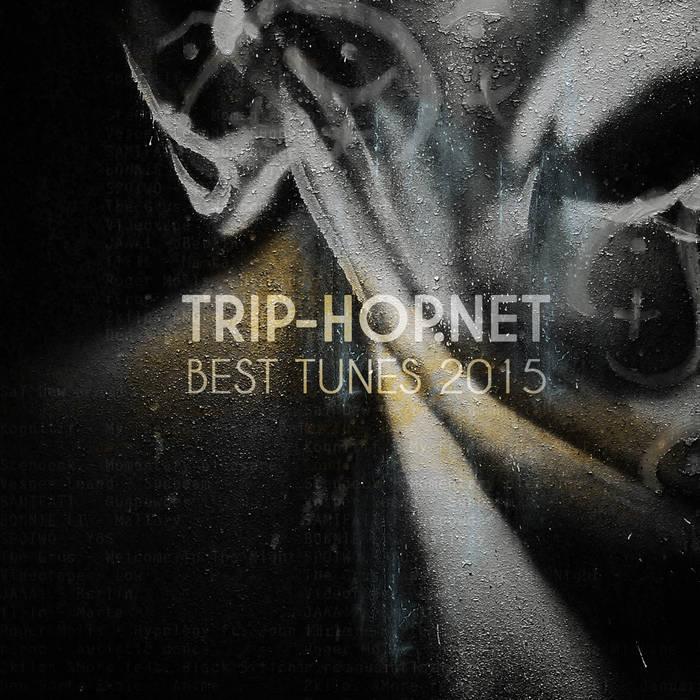 Trip-Hop.net Best Tunes 2015 cover art