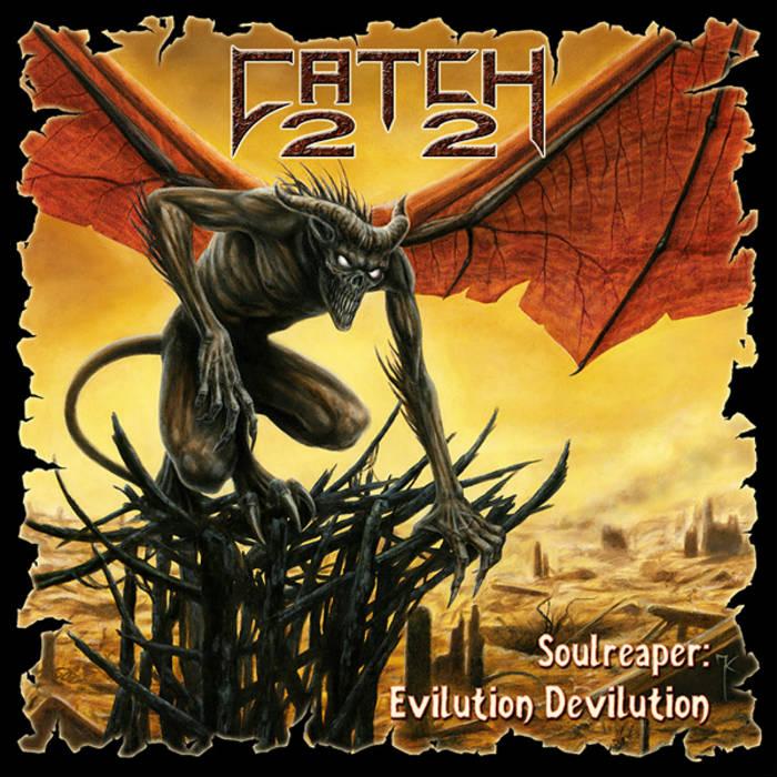 "CATCH 22 ""Soulreaper: Evilution/Devilution"" cover art"