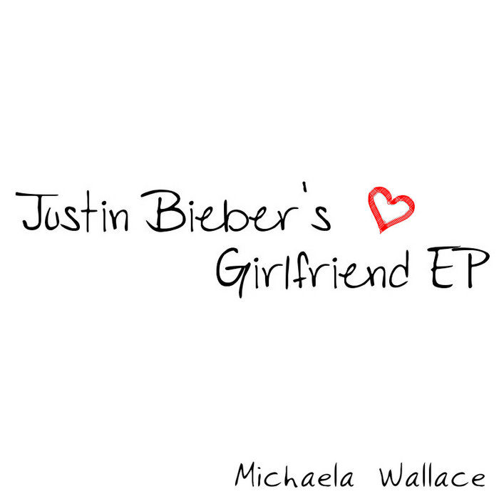 Justin Bieber's Girlfriend EP cover art