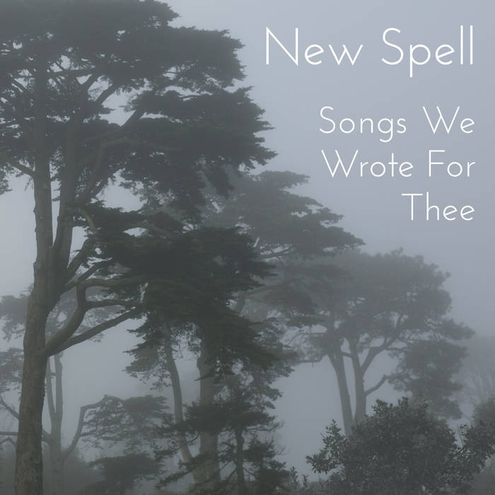 Songs We Wrote For Thee EP cover art