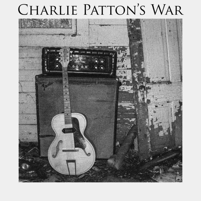 Charlie Patton's War cover art