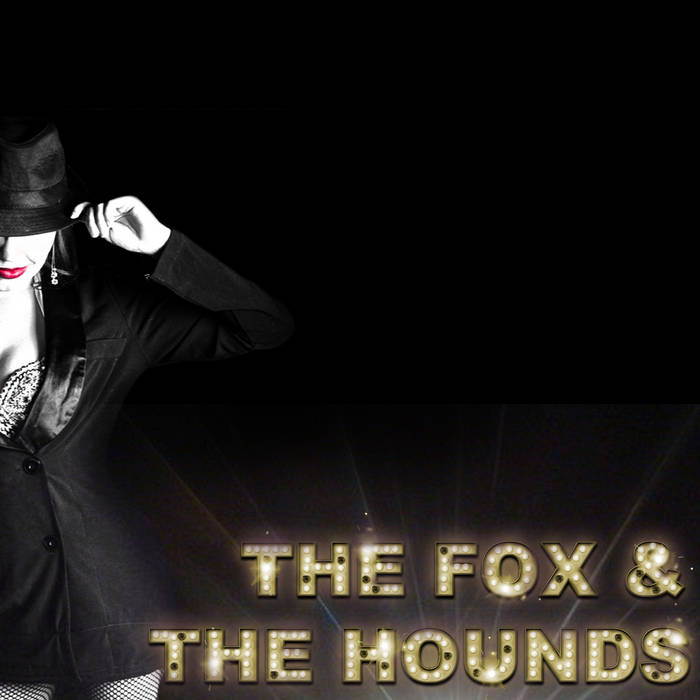 The Fox & The Hounds cover art