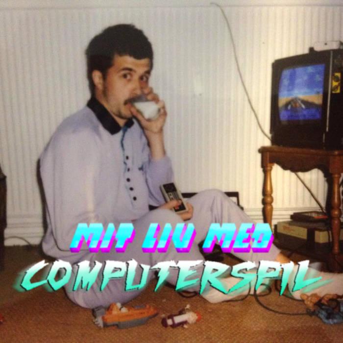 Mit liv med Computerspil cover art