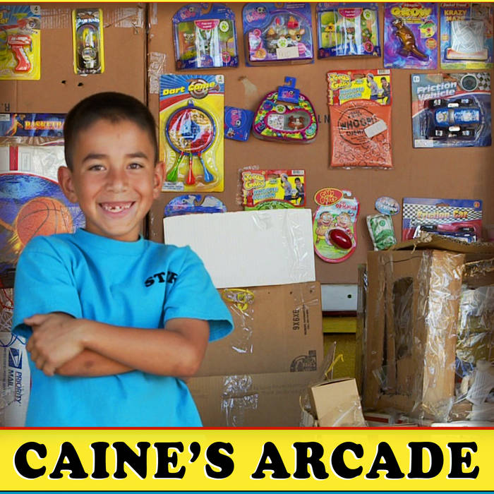 Caine's Arcade Theme Song cover art