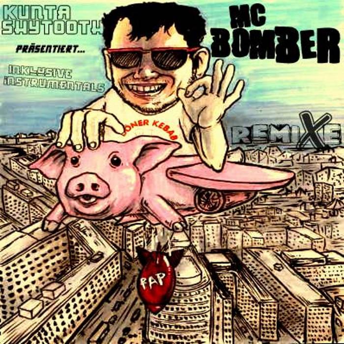 MC Bomber Remixe & Instrumentals cover art