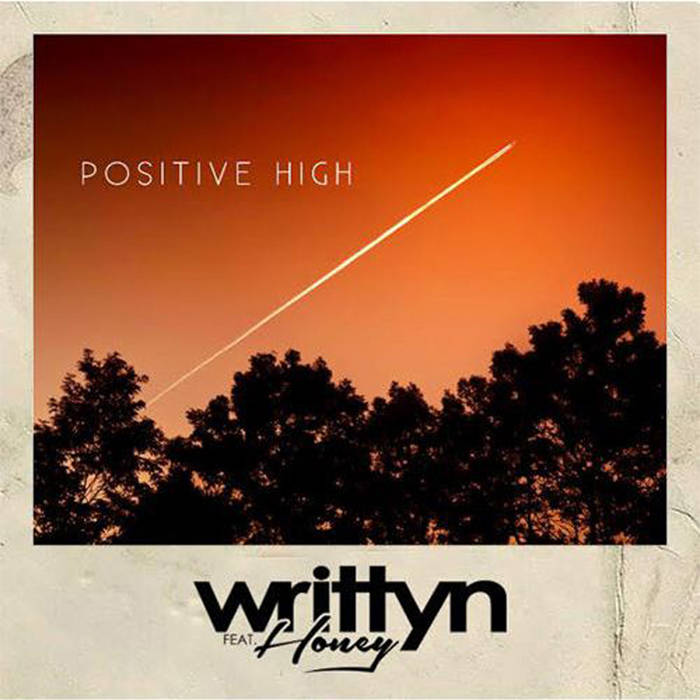 Positive High Feat. Honey cover art