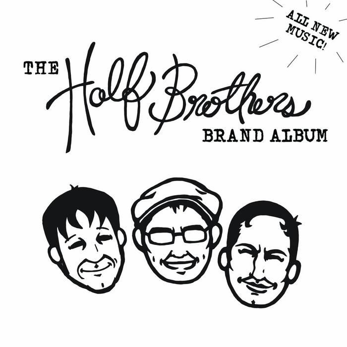 Half Brothers Brand Album cover art