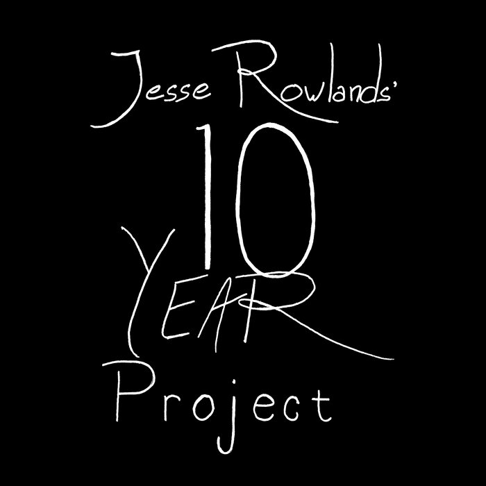 Ten Year Project cover art
