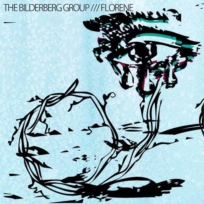 The Bilderberg Group / Florene Split cover art