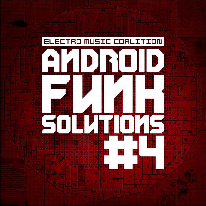 VA - Android Funk Solution Part.4 - 2013 [EMC DIG 010] cover art