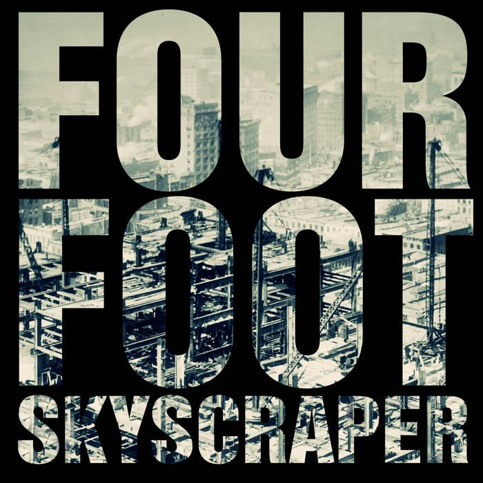 Four Foot Skyscraper cover art