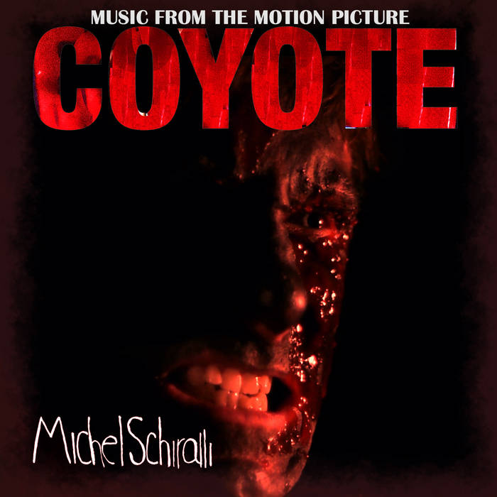 Music From The Motion Picture Coyote cover art