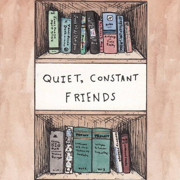 Quiet, Constant Friends cover art