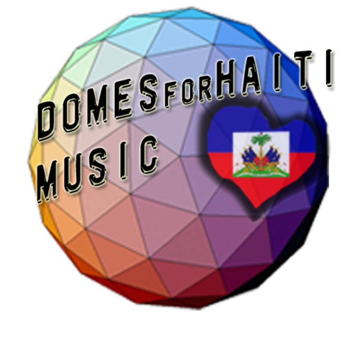 Domes for Haiti Compilation cover art