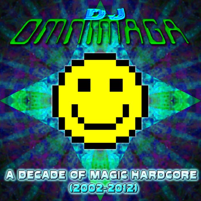 A Decade of Magic Hardcore (2002-2012) cover art