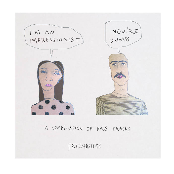 I'm an impressionist, you're dumb: a compilation of bass tracks cover art
