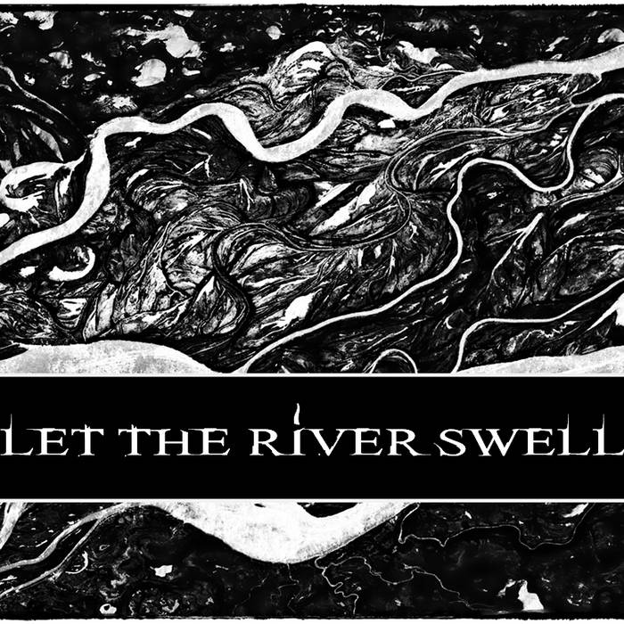 Let The River Swell cover art