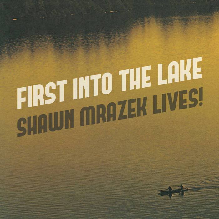 First Into The Lake cover art