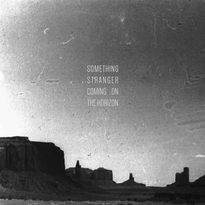 Something Stranger Coming on the Horizon cover art