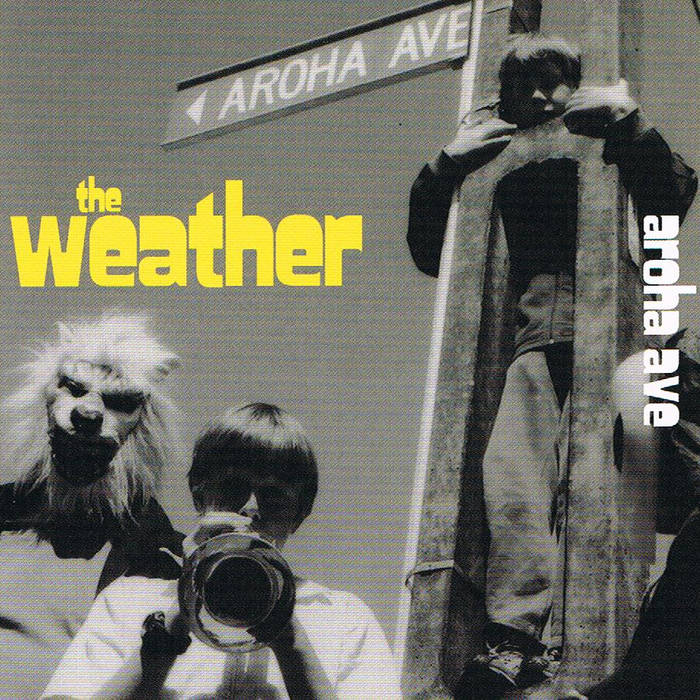The Weather- Aroha Ave (2008) cover art