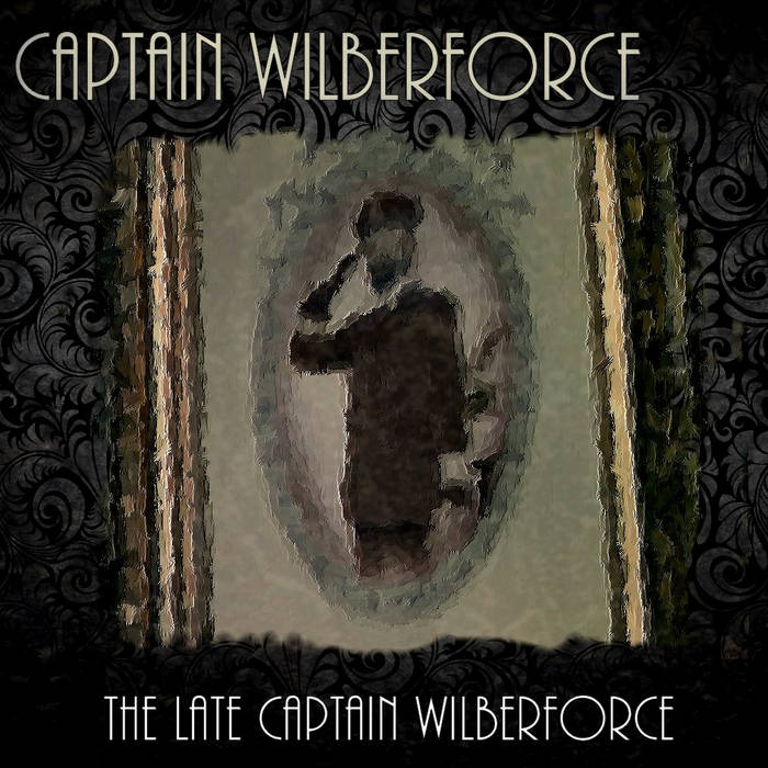 The Late Captain Wilberforce cover art