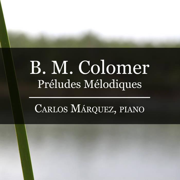 B. M. Colomer: Préludes Mélodiques cover art