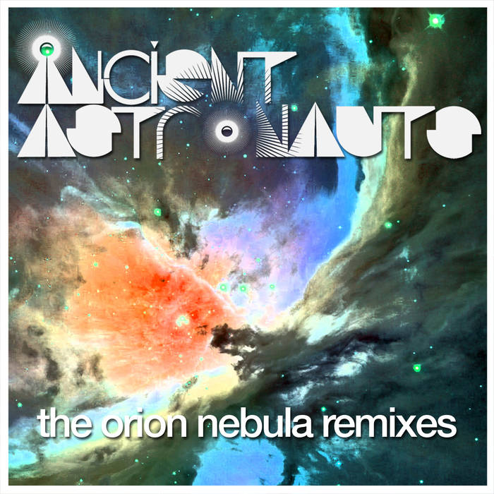 The Orion Nebula Remixes cover art