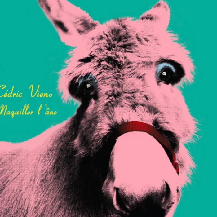 Maquiller l'âne cover art