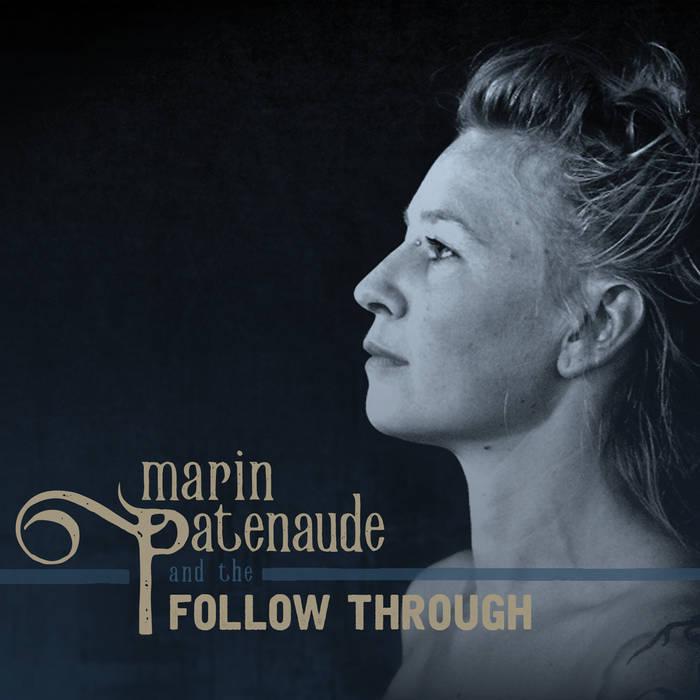 Marin Patenaude and the Follow Through cover art