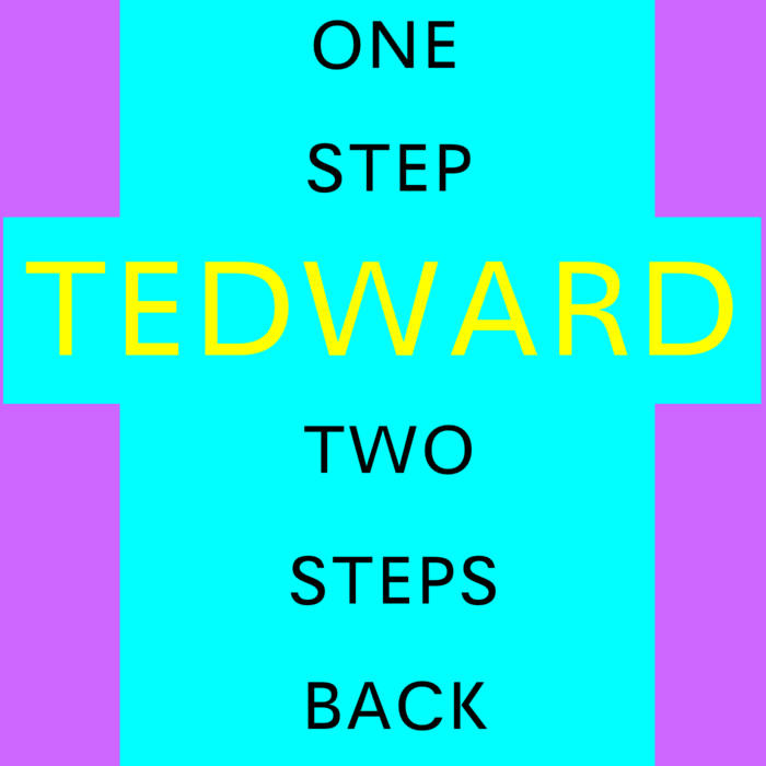 One Step Tedward, Two Steps Back cover art