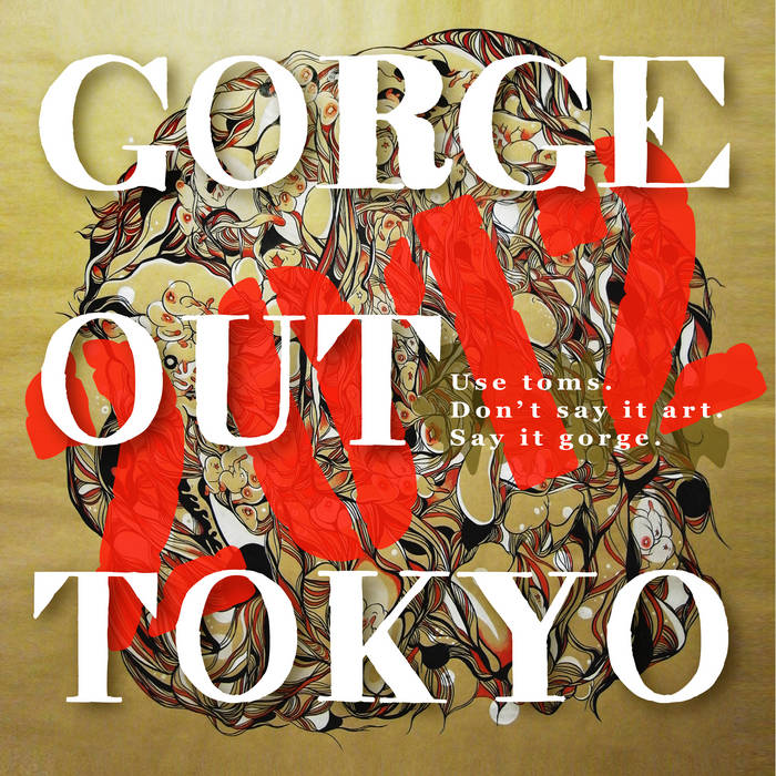 Gorge Out Tokyo 2012 cover art