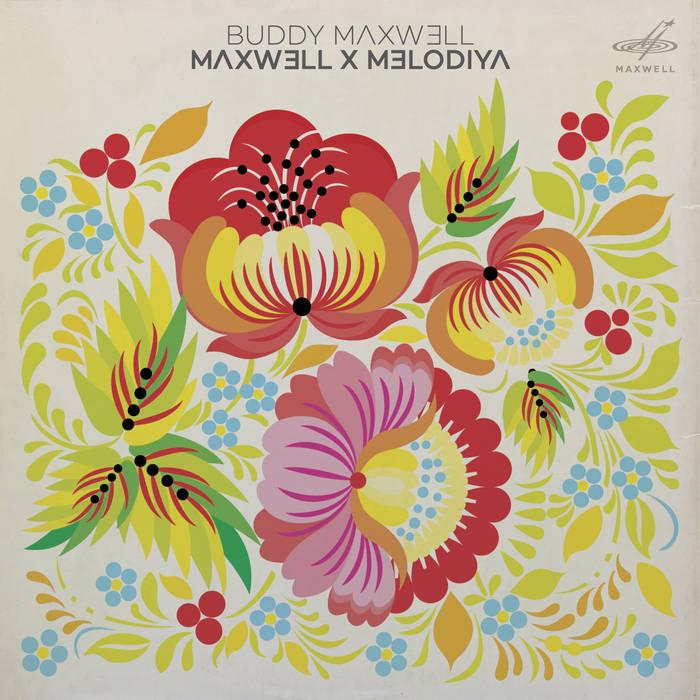 Maxwell x Melodiya cover art