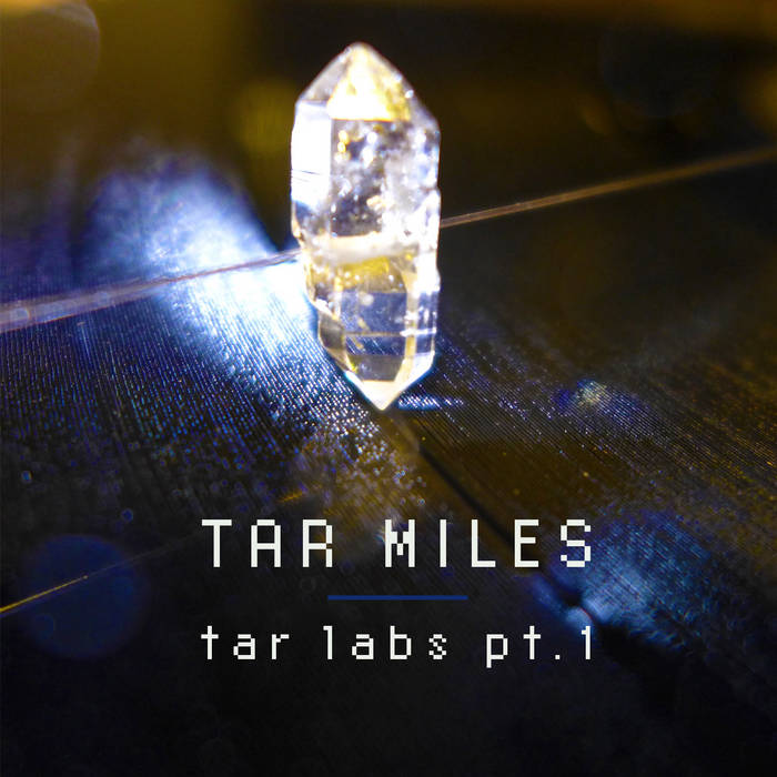 Tar Labs pt.1 cover art