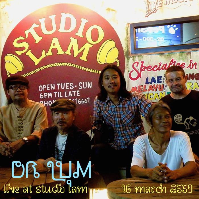 Dr Lum Live at Studio Lam, BKK cover art