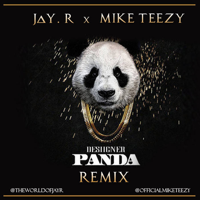 Jay. R x Mike Teezy - Panda (Remix) cover art